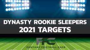 Dynasty Rookie Sleepers to Watch Out For